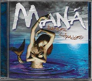 Maná - 1997 - Sueños Líquidos