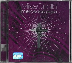 Mercedes Sosa - 1999 - Misa Criolla