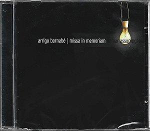 Arrigo Barnabé -  2006 - Missa In Memoriam - NOVO