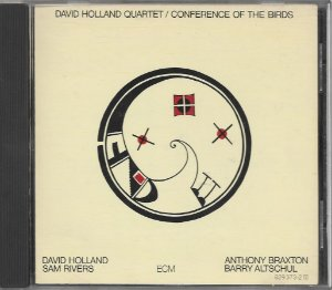David Holland Quartet - 1973 - Conference Of The Birds - IMPORTADO
