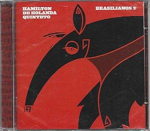 Hamilton De Holanda Quinteto - 2008 - Brasilianos 2 - NOVO