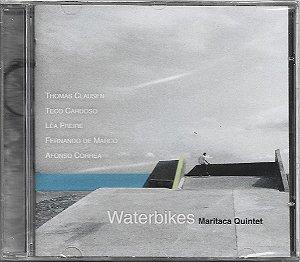 Maritaca Quintet - 2008 - Waterbikes