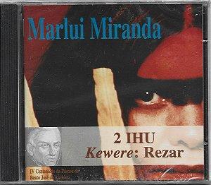 Marlui Miranda - 1997 - 2 IHU Kewere Rezar - NOVO