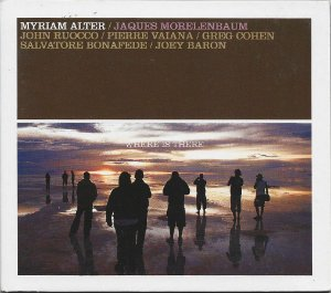 Myriam Alter - 2008 - Where Is There - With Jaques Morelenbaum