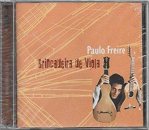 Paulo Freire - 1996 - Brincadeira De Viola - NOVO