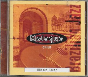 Ulisses Rocha - 1998 - Moleque - Child