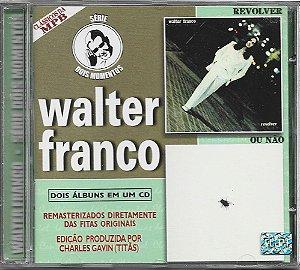 Walter Franco - Dois Álbuns Em Um CD - Revolver - 1975 - Ou Não - 1973 - Série Dois Momentos - Continental