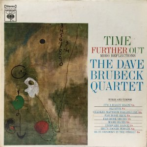 Dave Brubeck - 1961 - The David Brubeck Quartet - Time Further Out - Miró Reflections