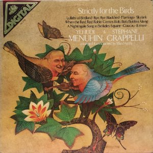 Yehudi Menuhin - Stephane Grappelli - 1980 - Strictly For The Birds