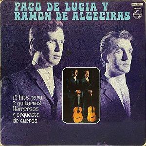 Paco De Lucia Y Ramon De Algeciras - 1969 - 12 Hits Para 2 Guitarras Flamencas Y Orquestra De Cuerda