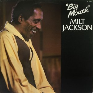 Milt Jackson - 1980 - Big Mouth