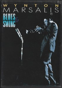 Wynton Marsalis - 1988 - 2002 - Blues & Swing - DVD