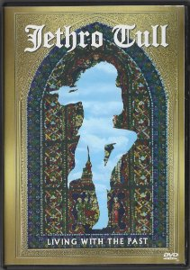 Jethro Tull - 2002 - Living With The Past - DVD