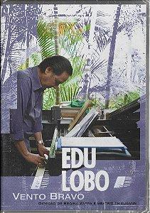 Edu Lobo - 2007 - Vento Bravo - Direção Regina Zappa E BeatrizThielmann - DVD
