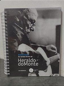 Brasil de Dentro: AS CORDAS LIVRES DE HERALDO DO MONTE - Livro + CD