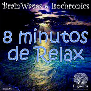 MP3 - 8 minutos de Relax!  | BemZen! Figueira Consultores