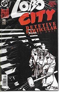 Lobo -  nº9 - Lobo City - Detetive Particular - Parte 2