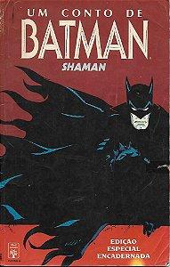 Um Conto de Batman - SHAMAN, edição especial encadernada