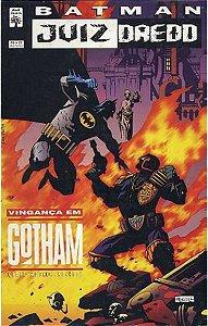 Batman e Juiz Dredd - Vingança em Gotham