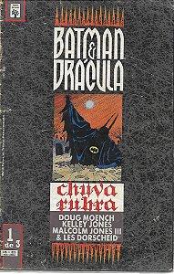 Batman e Drácula, Chuva rubra Nº 1 - Por Doug Moench