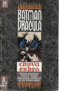 Batman e Drácula, Chuva rubra Nº 3 - Por Doug Moench
