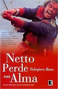NETTO PERDE SUA ALMA [Hardcover] Ruas, Tabajara