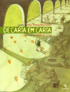 De Carta em Carta (Português) Capa Comum por Ana Maria Machado (Autor) - USA
