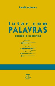Lutar com Palavras. Coesão & Coerência- Volume 10 - USADO