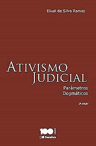 Ativismo Judicial. Parâmetros Dogmático (Português) Capa Comum – por Elival da Silva Ramos (Autor) - Livro NOVO