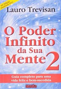O Poder Infinito da Sua Mente - Volume 2 (Português) - por Lauro Trevisan (Autor)
