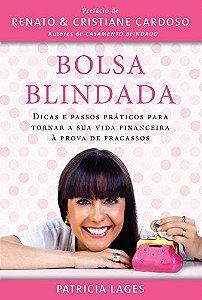 Bolsa Blindada - por Patrícia Lages
