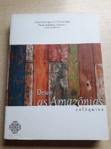 Desde as Amazônias: colóquios  - Volume 2