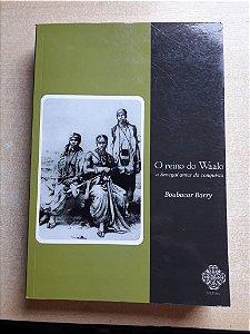 O Reino de Waalo - o Senegal antes da conquista