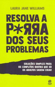Resolva a p*rra dos seus problemas - Pocket