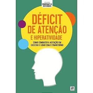 Coleção síndromes e distúrbios - Déficit de atenção e Hiperatividade