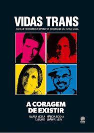 Vida trans: a Coragem de Existir