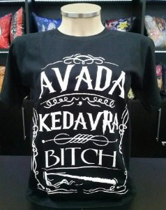 Camiseta Avada Kedavra Bitch - Harry Potter