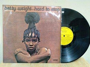 Lp Betty Wrigth Hard To Stop Nacional Atco 1973