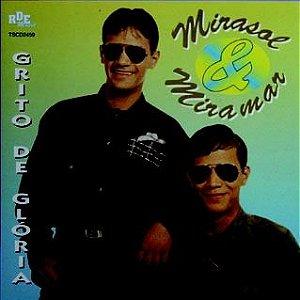 Mirasol e Miramar -  Grito de Gloria