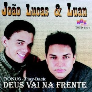 João Lucas e Luan - Deus vai na frente