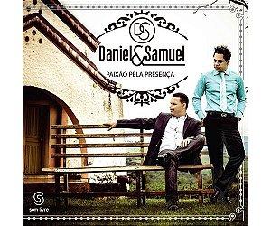 Daniel e Samuel- Paixão pela presença