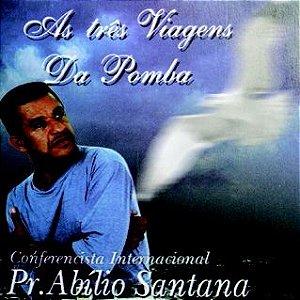 Abílio Santana- As três viagens da pomba