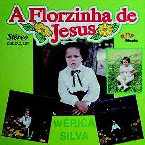 Wérica Silva- A florzinha de Jesus