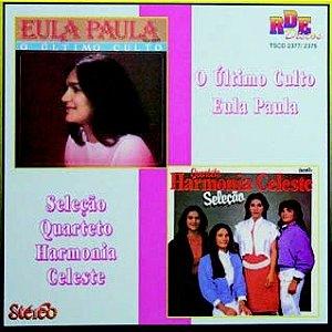 Eula Paula- O último culto/ Quarteto Harmonia Celeste