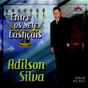 Adilson Silva- Entre os sete castiçais