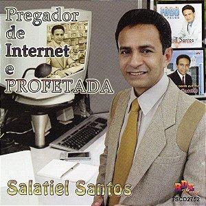 Salatiel Santos- Pregador de internet e prodetada
