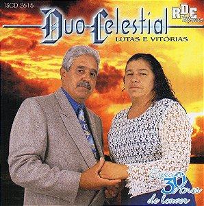 Duo Celestial- Lutas e vitórias