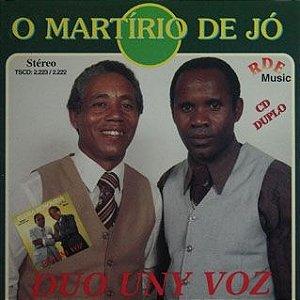 Duo Uny Vóz- O martírio de Jó/ Pedra removida