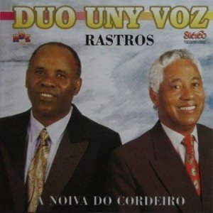 Duo Uny Vóz- Rastros/ A noiva do cordeiro