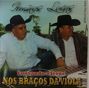 Irmãos Lucas - Nos Braços da Viola